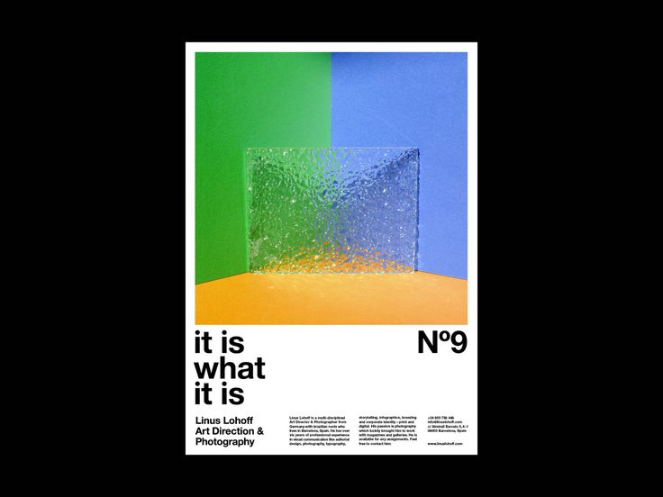 Poster Series »It is what it is» – Self publication of  Linus Lohoff – Art Direction & Photography  This series of posters depicting abstract photo Illustrations with the formal means of form, color, material and light represents my profession ...