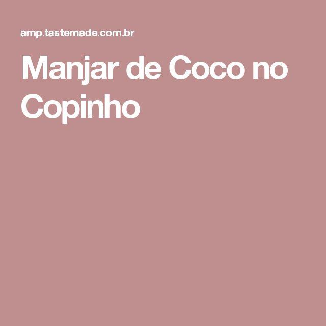 Manjar de Coco no Copinho