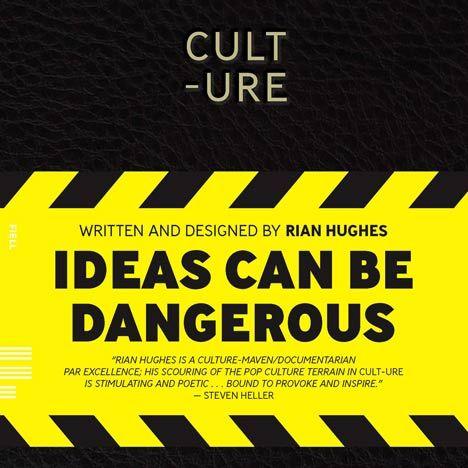 Cult-ure by Rian HughesHellow Yellow, Pop Culture, London 2012, Typo London, Rian Hugh, 2012 Social, Book, Letters Quotes, Hugh Work