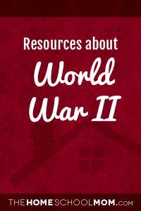 World War II - TheHomeSchoolMom