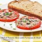 Baked Tomato Slices with Parmesan and Basil - Wishful Chef