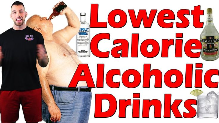 Lowest Calorie Alcohol | Low Calorie Alcoholic Drinks | LEAST FATTENING Alcohol