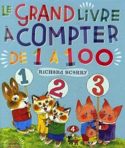 Le grand livre à compter de 1 à 100 de Richard Scarry http://www.amazon.fr/dp/2226191852/ref=cm_sw_r_pi_dp_PmDxub17754RJ