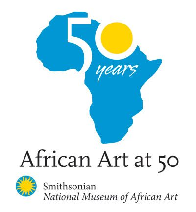 African Art at 50 National Museum of African Art Marks Its 50th Anniversary in 2014 with Year of Exhibitions and Programs