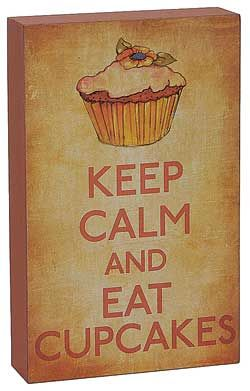 Dessert Plaque-Keep Calm and Eat Cupcakes