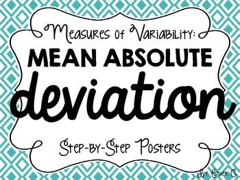 Mean Absolute Deviation (MAD) can turn even the biggest math lovers into frustrated students without guidance.  This topic is relatively new to the 6th Grade curriculum, so it can seem really daunting to teach as well!  This free download gives step by step instructions (with examples) to make this math concept easier for you and your students!