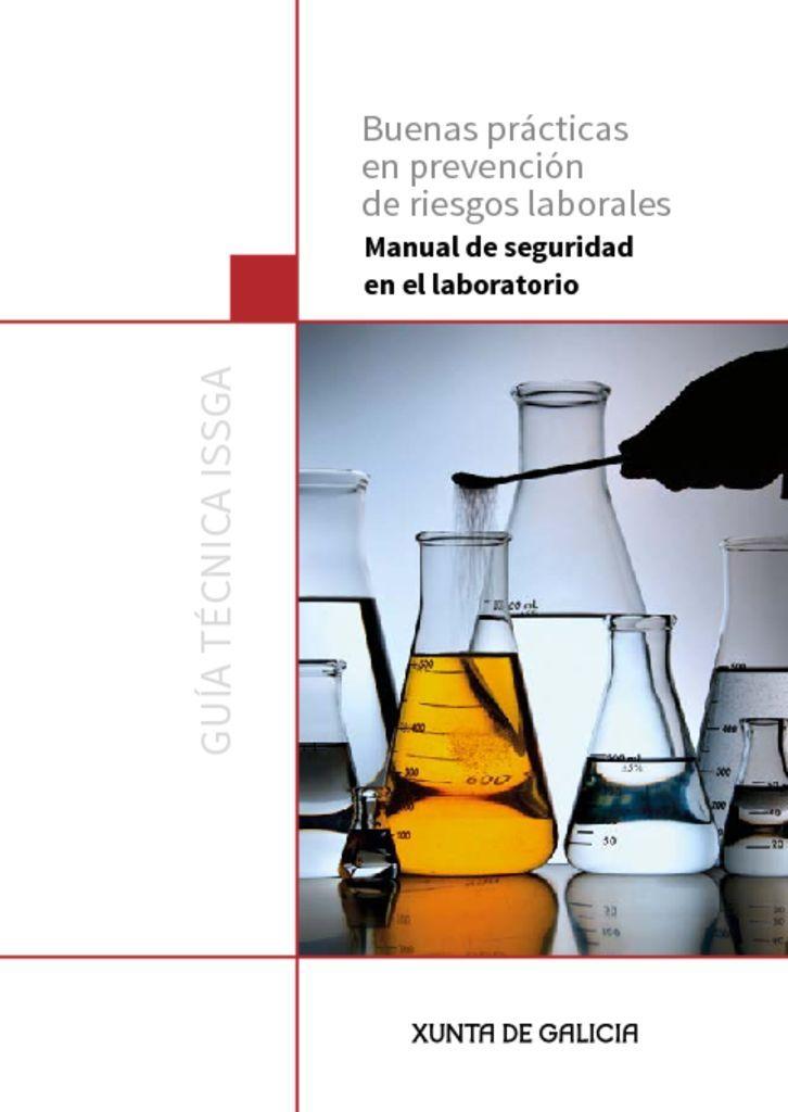 Guía Técnica ISSGA. Manual de seguridad en el laboratorio.