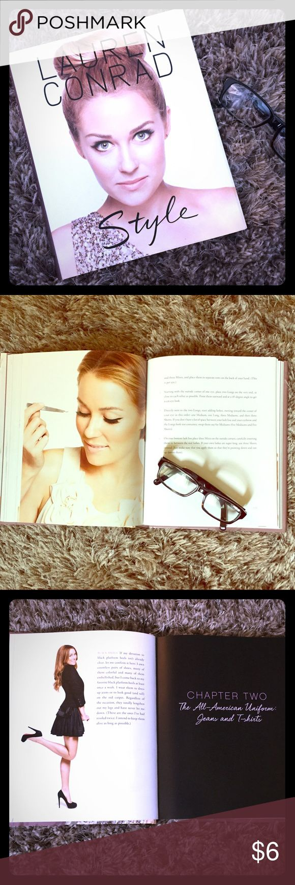 Lauren Conrad Style Book Lauren Conrad Style book. If you like Lauren's style, you'll love his book! She gives amazing advice on hair, makeup, how to layer your clothing, jewelry, bags etc. ❤️ Other