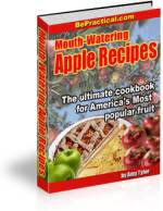 Mouth-Watering Apple Recipes  The ultimate cookbook for    America's Most popular fruit      85+ Delicious Apple Recipes    Contents    APPLE CRISP RECIPE  APPLE CHARLOTTE  APPLE DUMPLINGS  APPLE FRITTERS  APPLE PUDDINGS  SAGO APPLE PUDDING  BOILED APPLE PUDDING  APPLE MELON PUDDING  APPLE CREAM  APPLE SNOW  APPLE TOAST  APPLE PIE  GREEN APPLE PIE  APPLE EGG PIE  APPLE ROLL  APPLE GINGER  BAKED APPLES  BUTTERED APPLES  PRESERVED APPLES  SIMPLE APPLE DESSERT  And more....