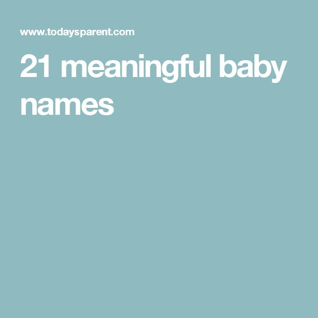 21 meaningful baby names