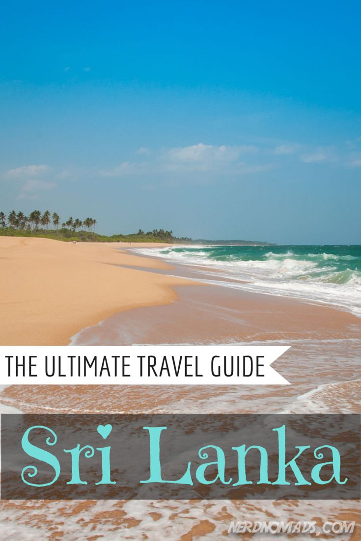 The Ultimate Travel Guide To Sri Lanka! #srilanka #travelguide @nerdnomads http://nerdnomads.com/guide-to-sri-lanka