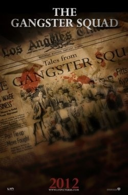 """""""The Gangster Squad""""---We Loved This Great Film Noire' Flick About the Group of Cops Who Ran the Notorious Mickey Cohen Right Out of LA....A Cast Headed By Ryan Gosling & Josh Browlin Take a Super Screenplay Based On Fact and Turn It Into An """"LA Confidential"""" For the New Century....Enjoyed This Film So Much!!"""