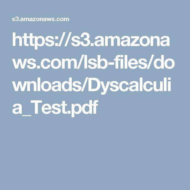 https://s3.amazonaws.com/lsb-files/downloads/Dyscalculia_Test.pdf