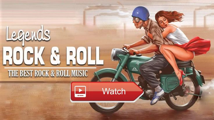 Rock and Roll Legends Playlist The Best Rock and Roll Music Greatest Rock N Roll  Big collection of best rock roll songs Have fun Rock and Roll Legends Playlist The Best Rock and Roll Music Greates