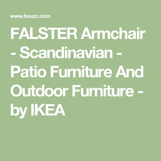FALSTER Armchair - Scandinavian - Patio Furniture And Outdoor Furniture - by IKEA