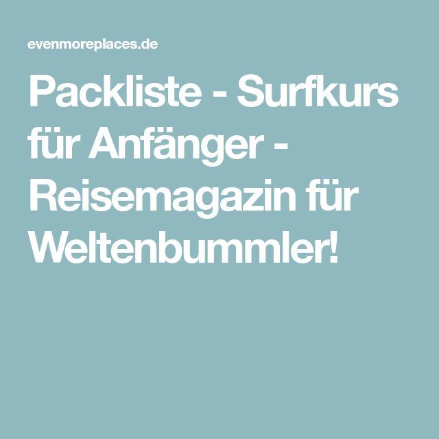Packliste - Surfkurs für Anfänger - Reisemagazin für Weltenbummler!