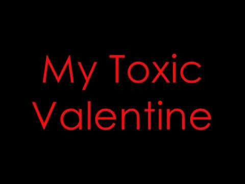 All Time Low-Toxic Valentine Lyrics