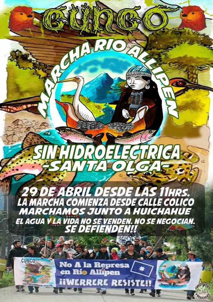 Marchamos por la defensa del territorio, el río Huichahue y en contra de la represa Santa Olga.