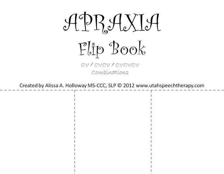 Apraxia flip book  - Pinned by @PediaStaff – Please Visit ht.ly/63sNtfor all our pediatric therapy pins