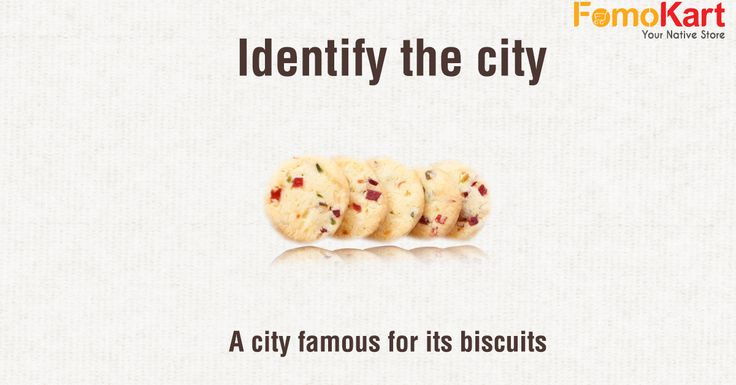We bring you specialities from all over India right at your doorstep. Now it's time for you to guess the cities based on these very specialities & have some fun.  #Fomokart #guessthecity #Bangalore #homedelivery  http://www.fomokart.com/bakery-and-chocolates/fruit-biscuits