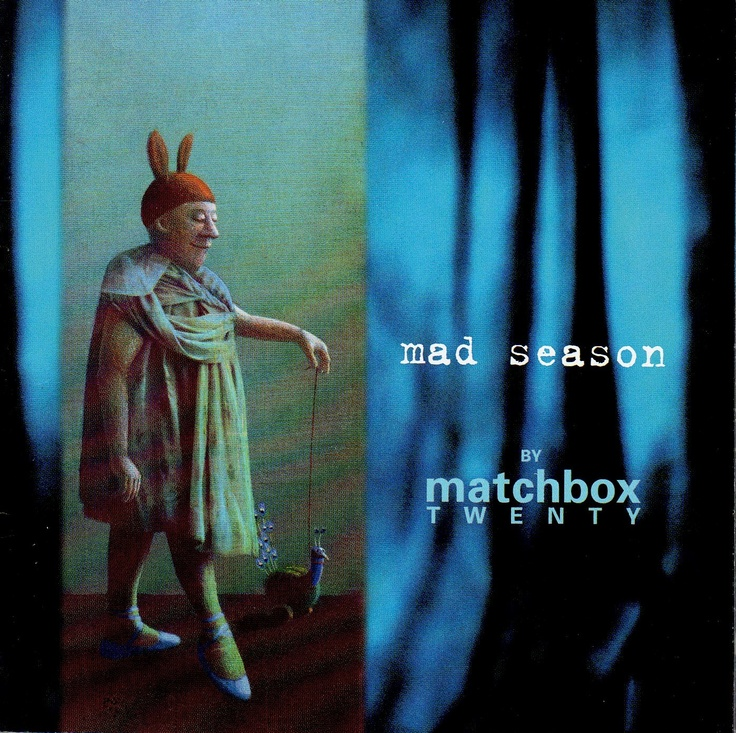 Mad Season (2000) | Matchbox Twenty