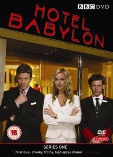 Hotel Babylon: Complete BBC Series 1, 2006 ~ Max Beesley, Tamzin Outhwaite, Dexter Fletcher, Emma Pierson, Natalie Mendoza.