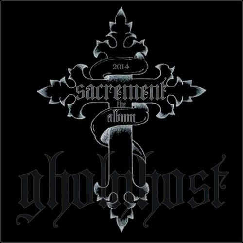SACREMENT THE ALBUM By gholyhost Side 1 And  Side  2 by gholyhost on SoundCloud