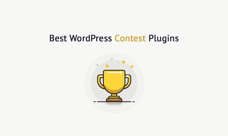 8 Must-try WordPress Contest Plugins for Your Site. Expert Choice
