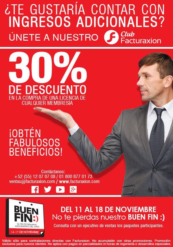 Únete a nuestro Club Facturaxion y recibe 30% de descuento en la promoción de nuestro Buen Fin :) Del 11 al 18 de Noviembre