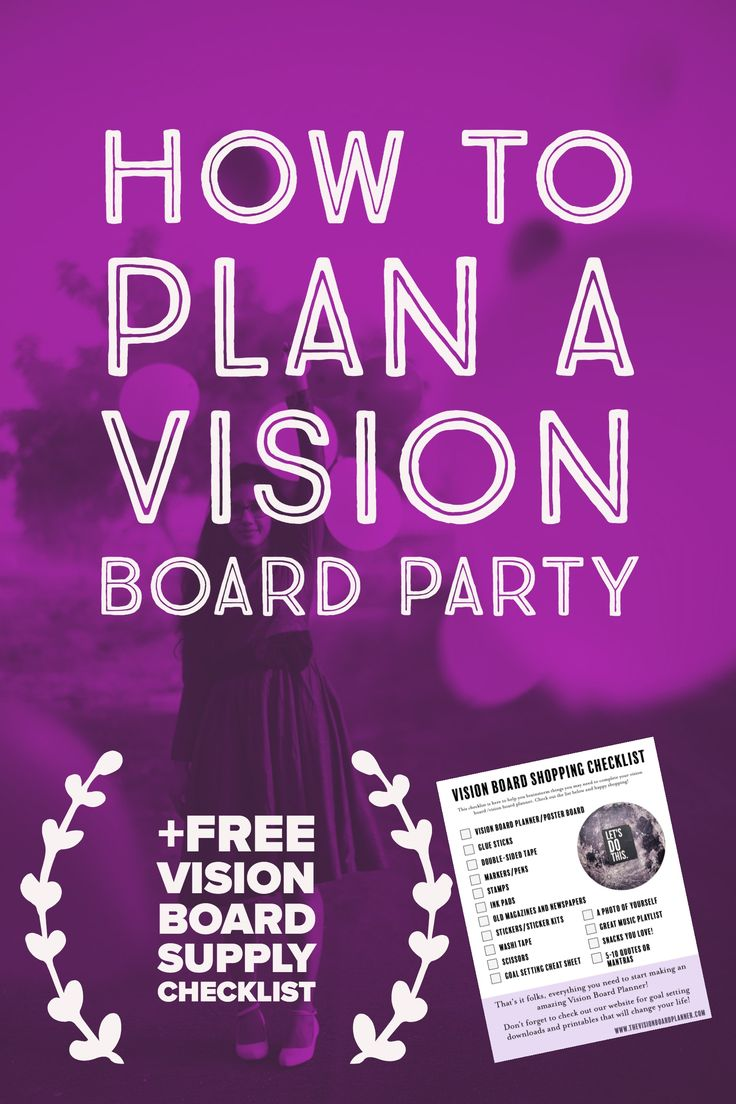 How to host a vision board party vision board party for Home design vision board