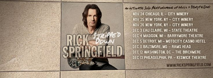 Rick Springfield Stripped Down Tour Dates