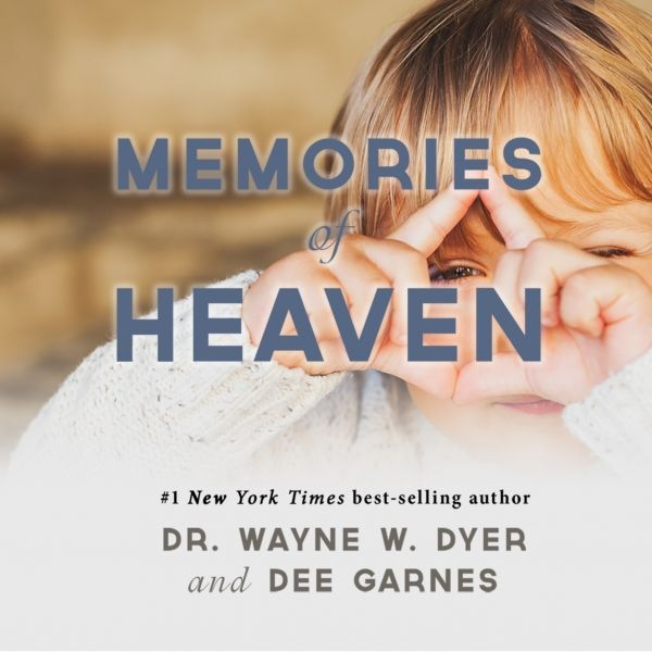 9 Amazing Reincarnation Stories From Children by Dr. Wayne W. Dyer - HealYourLife