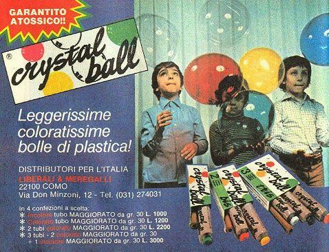 Il crystal ball.......presente in tutte le feste, con quell'odore colloso allucinante
