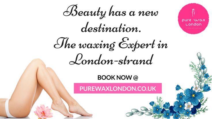 Beauty has a new destination.The waxing Expert in London strand. Get painless waxing services @Pure Wax London - strand #PurewaxLondon #HairRemoval #BodyWaxing #WaxinginUK #WaxingservicesinUK #UnderarmWaxing #BikiniWaxing #HollywoodWaxing #IntimateWaxing #BrazillianWaxing #Hygienewaxing