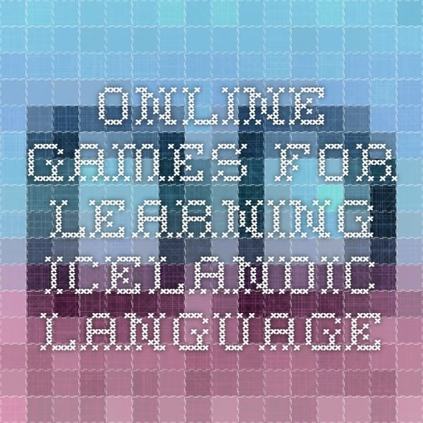 Online games for learning Icelandic language