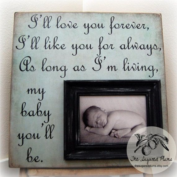 Love this: Craft, Quote, Love You Forever, Favorite Book, Picture Frames, Baby Gift, Shower Gift
