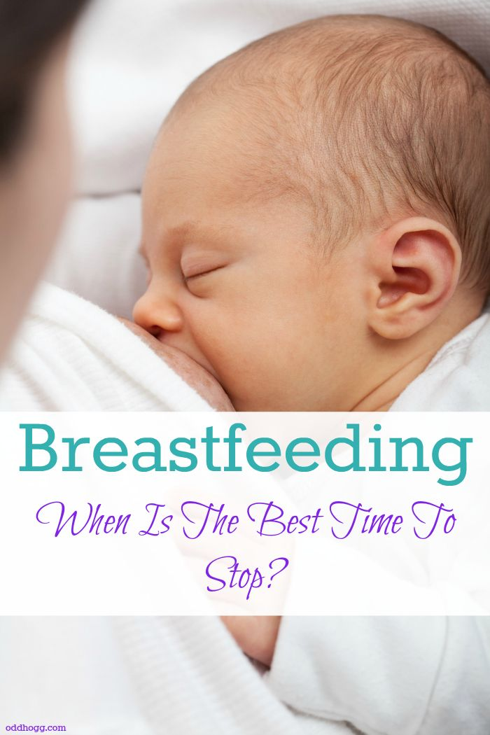 Breastfeeding - When is the best time to stop? | As a first time mum I am working out how long I want to breastfeed for. Its a tough decision to make. I don't know whether there will be an event that forces me to stop, or whether it will just naturally happen. Http://oddhogg.com