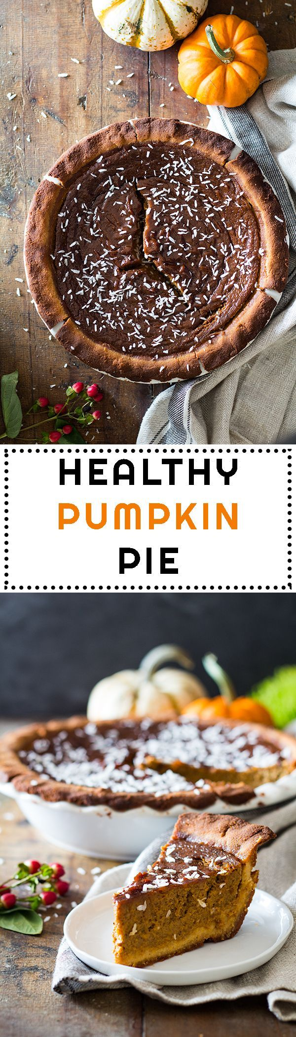 What do you call a gluten-free Pumpkin Pie that's also a refined-sugar-free and dairy-free Pumpkin Pie? EASY! A Healthy Pumpkin Pie! This specific one could also be called The Best Healthy Pumpkin Pie in the history of Pies! Yes, seriously!