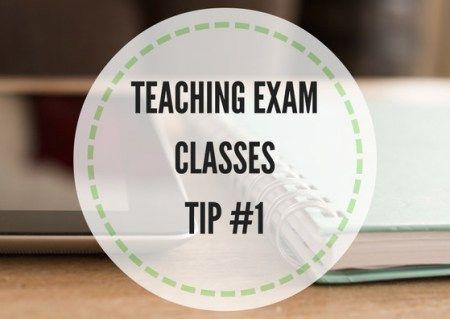 TEACHING-EXAM-CLASSESTIP-#1