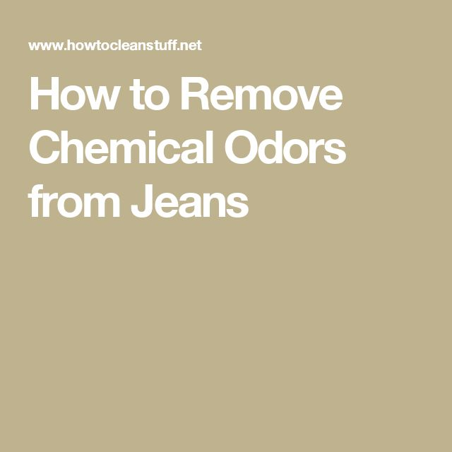 How to Remove Chemical Odors from Jeans