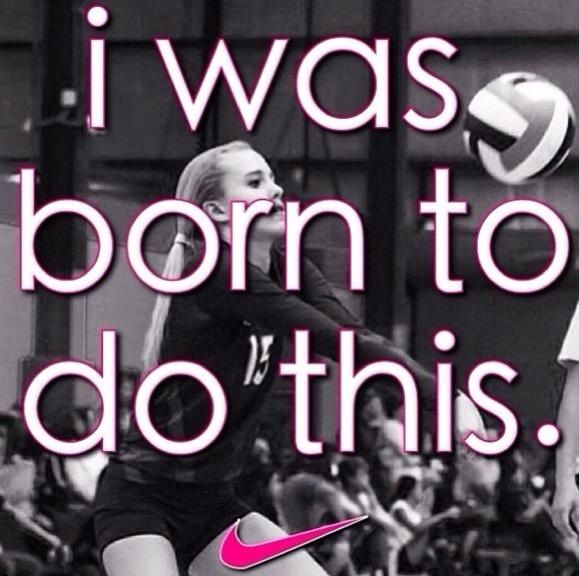 don't know what i would do without volleyball
