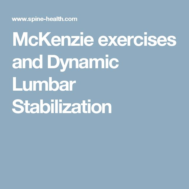Mckenzie Exercises And Dynamic Lumbar Stabilization
