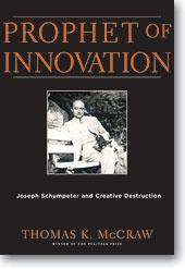 Prophet of Innovation: Joseph Schumpeter and Creative Destruction, Belknap Press, 2007; ISBN: 0674025237