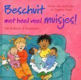 Leesplein Ouders en professionals-Beschuit met heel veel muisjes! Schrijver: Vivian den Hollander Illustrator: Dagmar Stam  Lisa's moeder krijgt een baby, maar bij vriendje Jimmy thuis komt er een tweeling! Het duurt wel lang voor de baby's er zijn…. Vanaf 4 jaar. (A) Lees ook de andere boeken over Lisa en Jimmy.  Leeftijd: 4-6 Uitgever: Van Holkema & Warendorf Verschenen: 2004 ISBN: 9789026997877