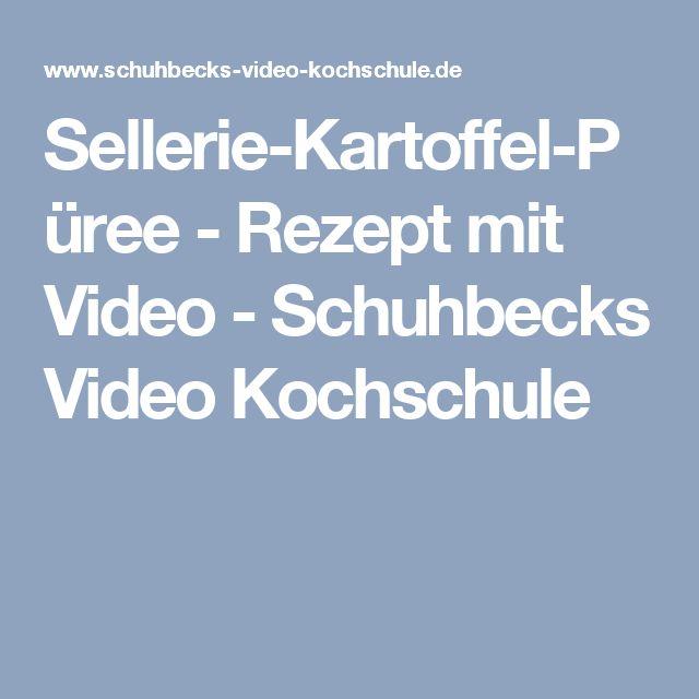 Sellerie-Kartoffel-Püree - Rezept mit Video - Schuhbecks Video Kochschule