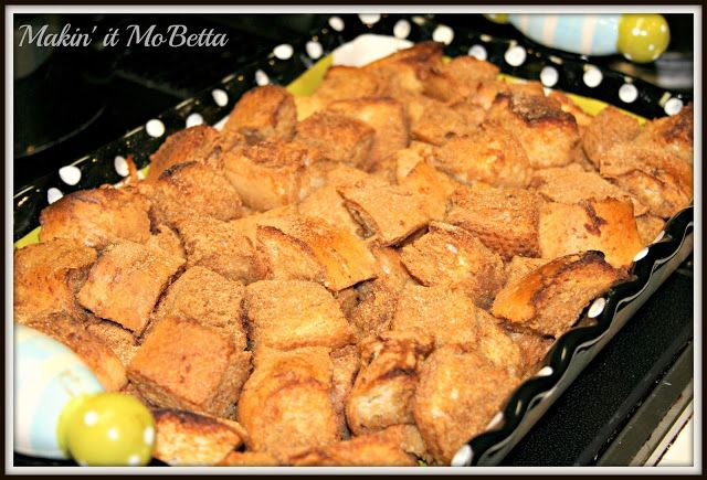 Makin' it Mo' Betta: (egg-free) French Toast Casserole