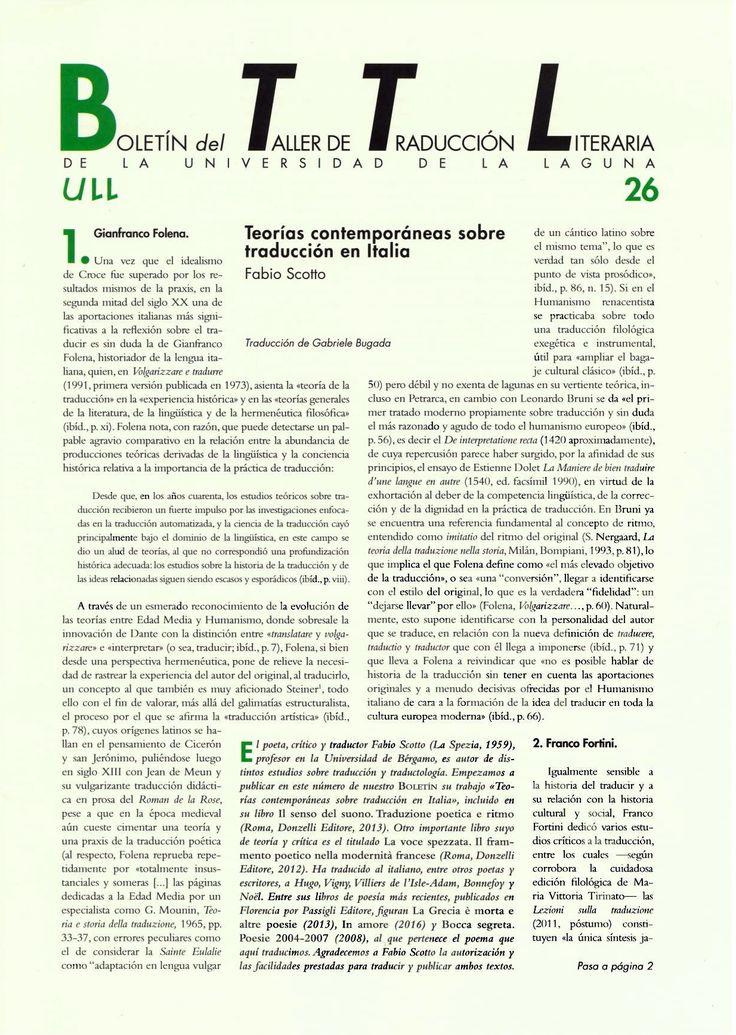 Boletín del Taller de Traducción Literaria de la Universidad de La Laguna nº 26 / coordinación de Andrés Sánchez Robayna y Jesús Díaz Armas. -- N.1(otoño 2011)-. -- La Laguna : Taller de Traducción Literaria de la Universidad de La Laguna, 2011-     (Cuatrimestral) .--- http://absysnetweb.bbtk.ull.es/cgi-bin/abnetopac01?TITN=467146
