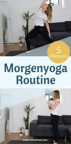 5 Minuten Morgen Yoga Routine – Gesundes