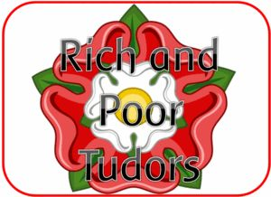 EYFS KS1 KS2 teaching resources - RICH AND POOR IN TUDOR TIMES - KS2 History topic - IWB teaching resources