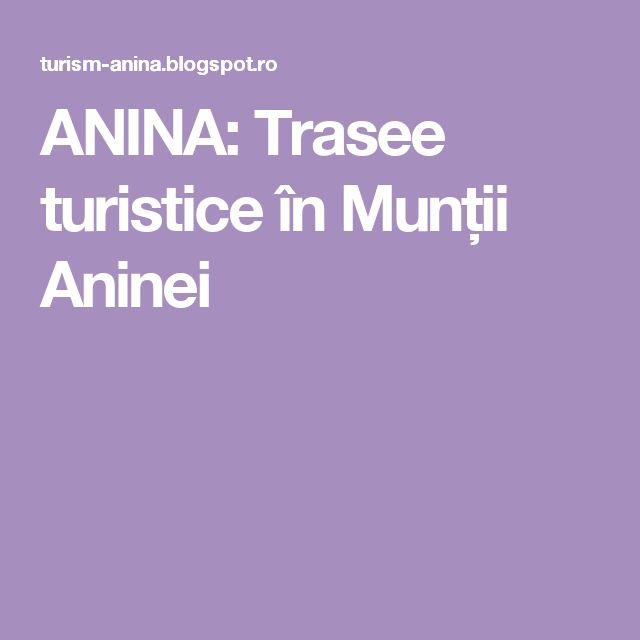 ANINA: Trasee turistice în Munții Aninei